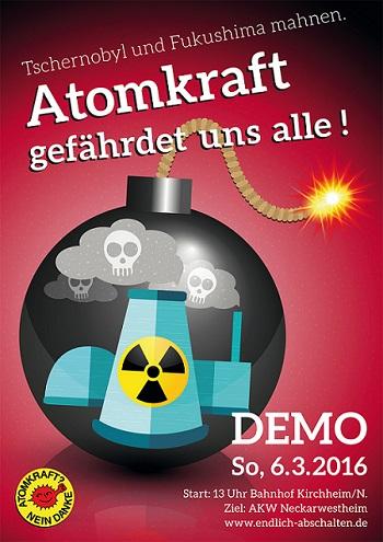 Demo 6.3.2016 zum AKW Neckarwestheim - Atomkraft gefaehrdet uns alle