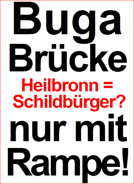 Plakat Buga-Bruecke nur mit Rampe!