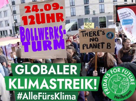 Globaler Klimastreik am Fr. 24.9.21, in Heilbronn um 12 Uhr am Bollwerksturm
