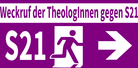 Weckruf der TheologInnen gegen S21 - Blickfang